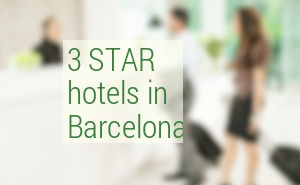 Best 3 Star hotels in Barcelona. Mid-range hotels Barcelona