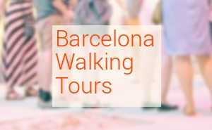 Top 10 Barcelona walking tours