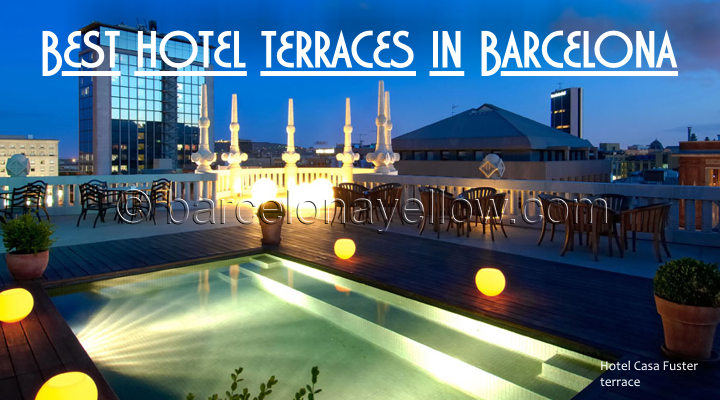 Barcelona 2017 best barcelona hotel terraces rooftop pools for Hotel bcn barcelona