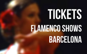 Tickets Barcelona Flamenco dance shows