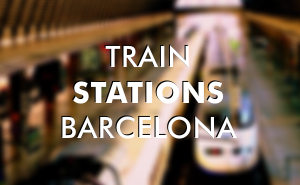 Main railway train stations in Barcelona Spain.