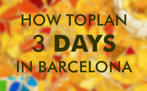 3 days in Barcelona plan. Planning a 3 day visit to Barcelona