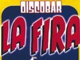 La Fira Discoteca club