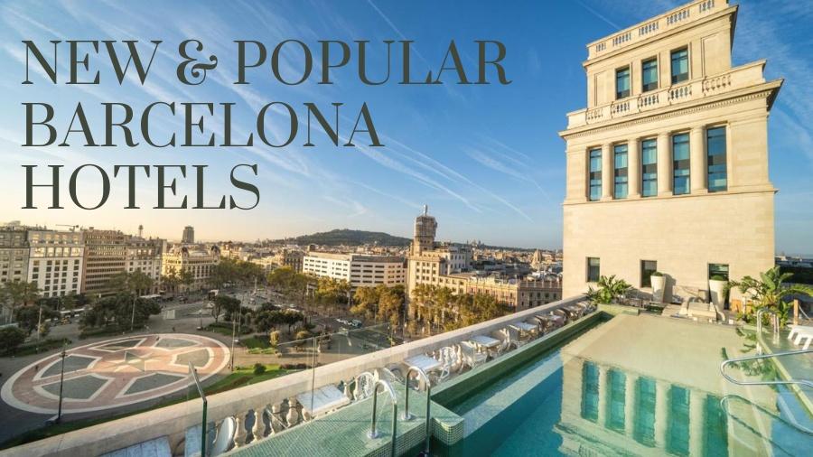 Barcelona 2019 Best Hotels Barcelona Book Popular New Hotels 2019