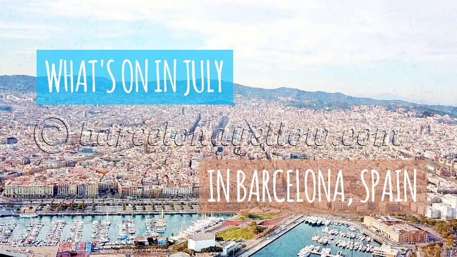 What's on in July in Barcelona