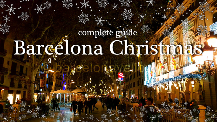 Barcelona 2019 - Barcelona Christmas 2018 - Things to do at Christmas