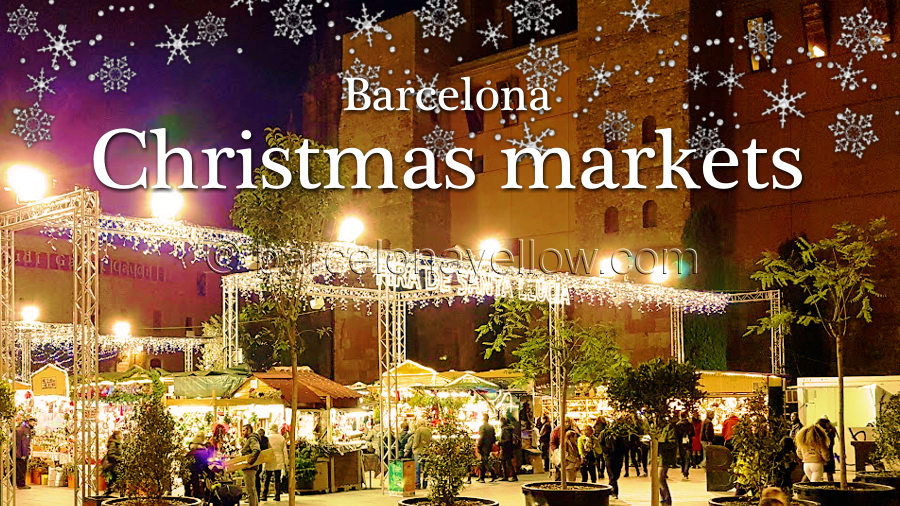 Nuevo Christmas Fair 2020 Barcelona 2020   Christmas markets Barcelona 2019
